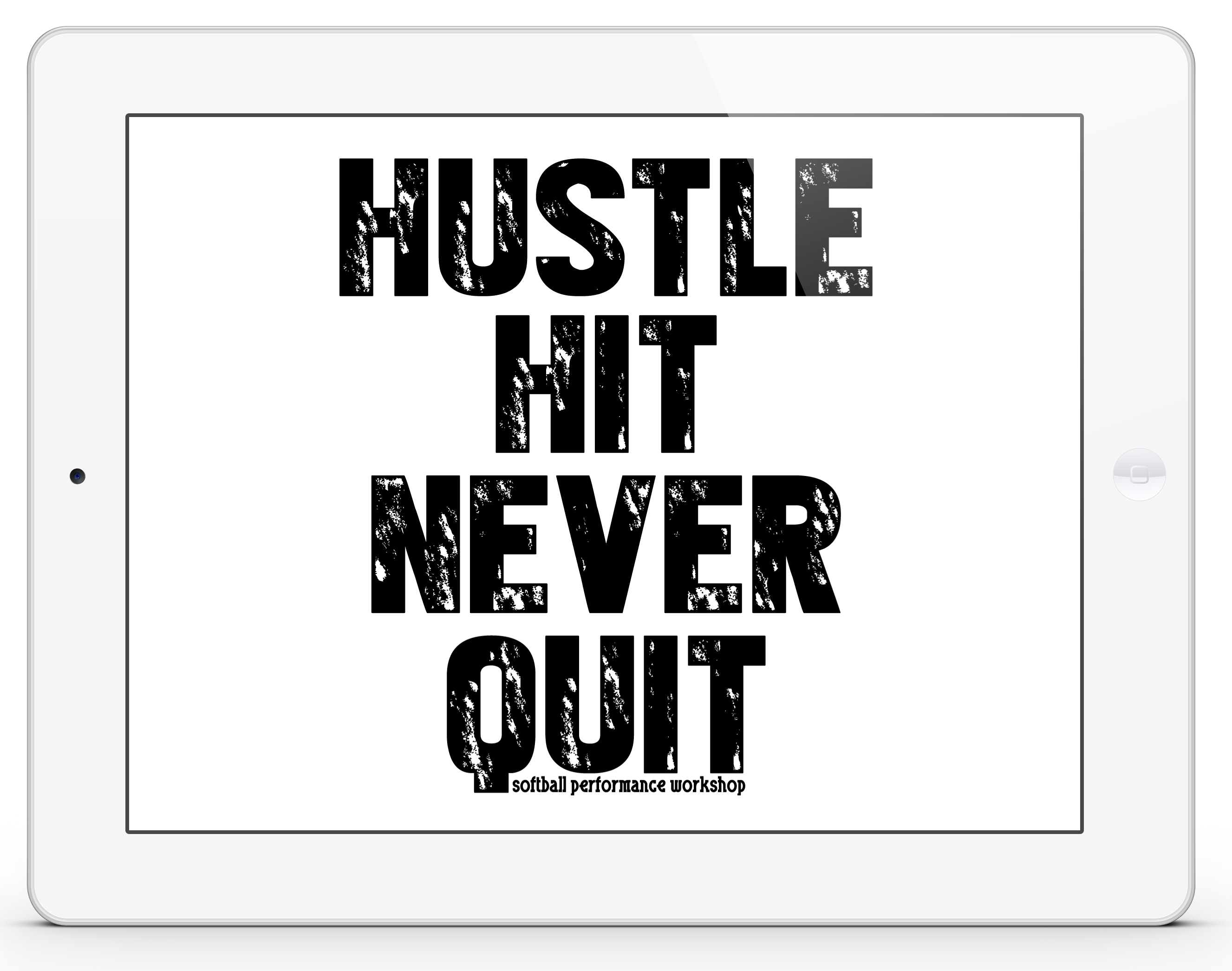 hustle hit never quit t
