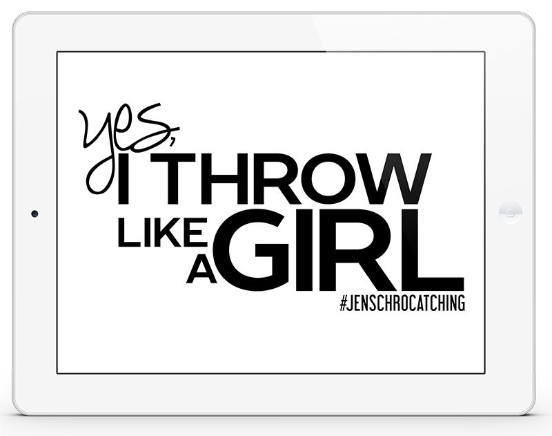 yes i throw like a girl